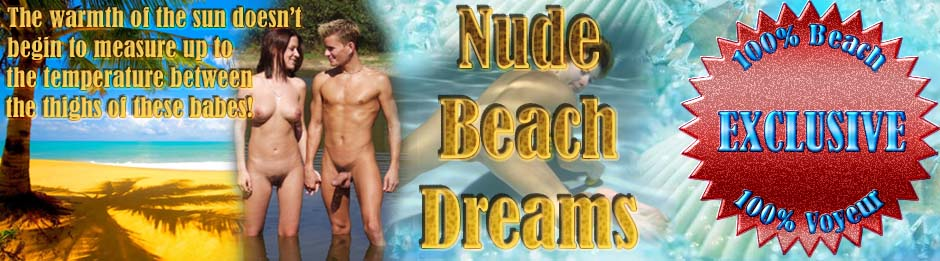 Nude Beach Dreams: http://galleries1.adult-empire.com/11163/718236/6225/index.php