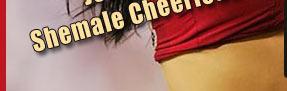 shemale cheer-leaders