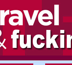 Travel and Fucking