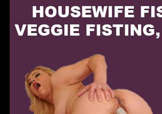 housewife veggie fisting