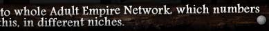 By joining this site you also gain full free access to whole Adult Empire Network, which numbers hundreds of sites like this, in different niches.